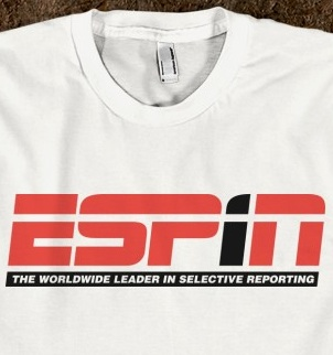 ESPiN: The Worldwide Leader in Selective Reporting
