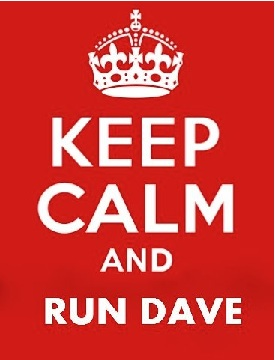 KEEP CALM AND RUN DAVE