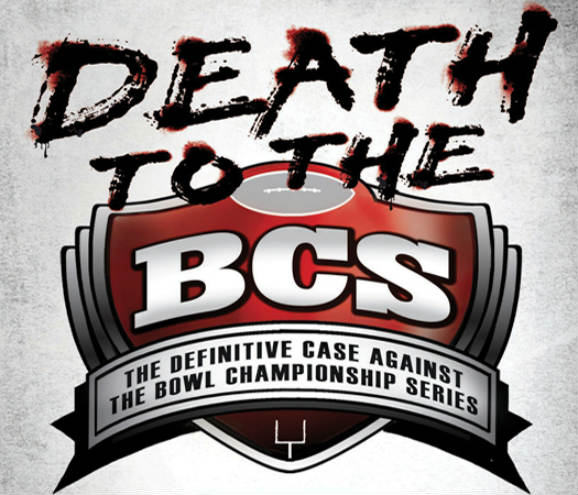 THE BCS IS DEAD