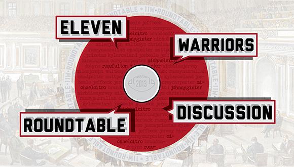 It's the Eleven Warriors Roundtable, ladies and gentlemen!