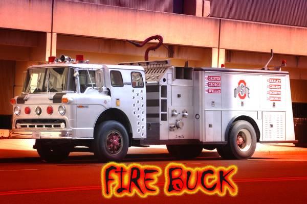 THE FIRE BUCK!!!!