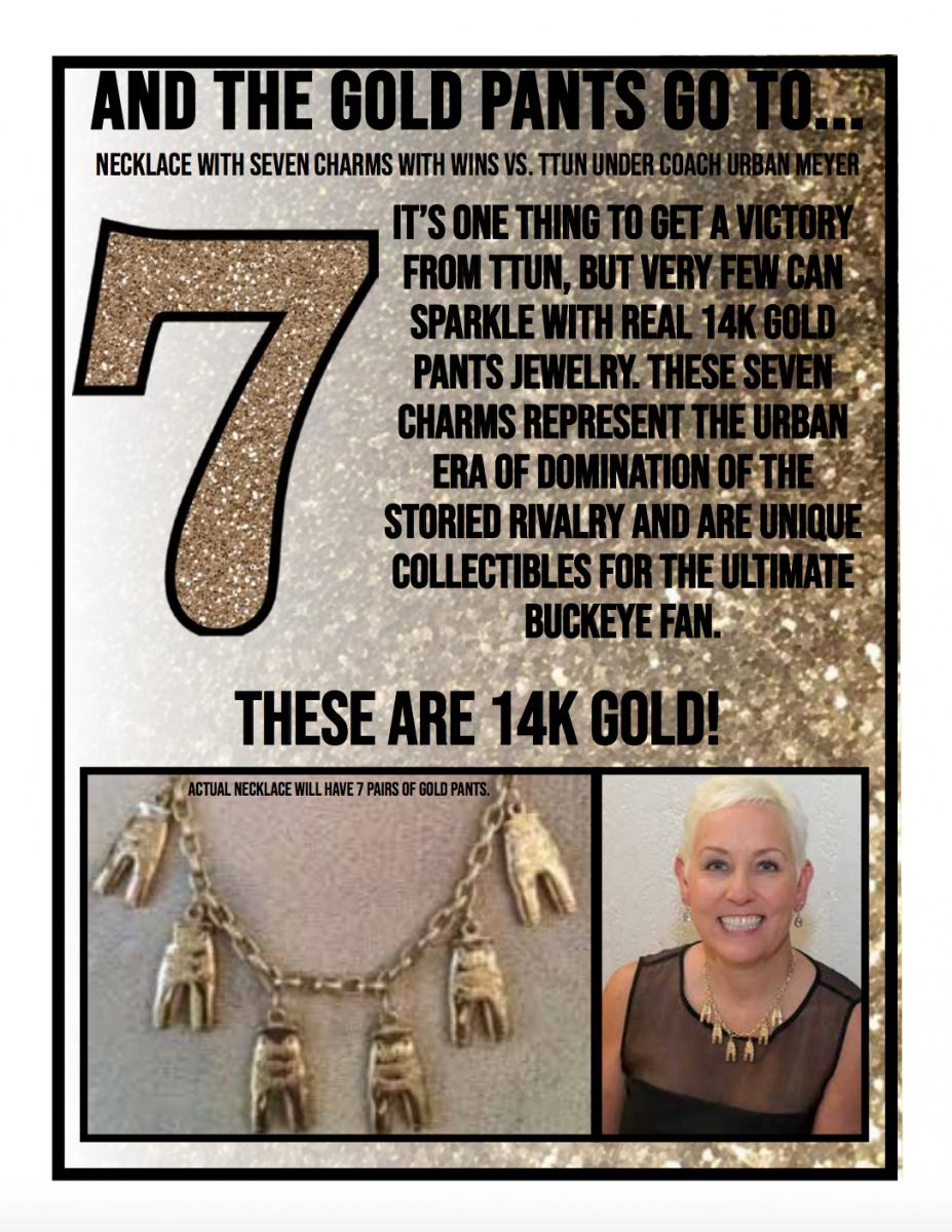 Seven gold pants.