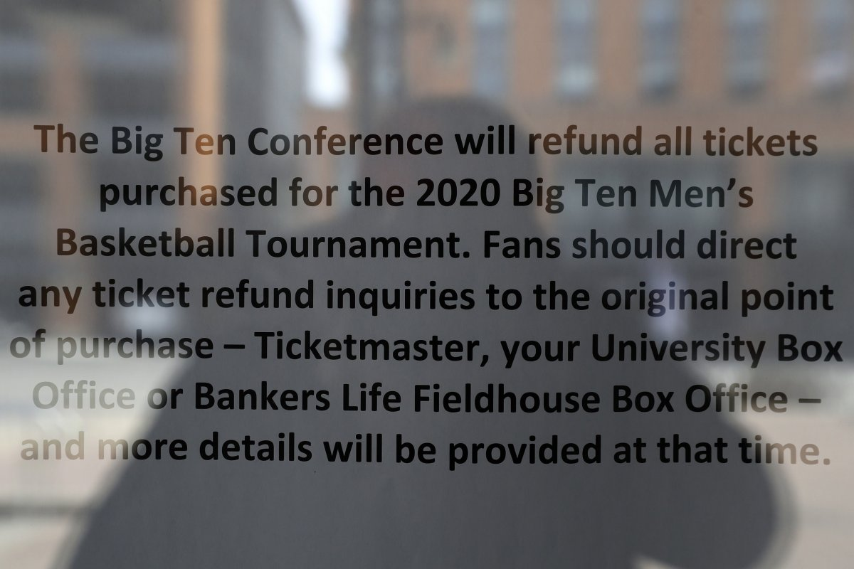 Mar 13, 2020; Indianapolis, Indiana, USA; An official statement regarding refund of tickets for the the Big Ten mens basketball tournament is posted on the door at Bankers Life Fieldhouse. The tournament has been cancelled due to concerns over the Covid 19 coronavirus. Mandatory Credit: Brian Spurlock-USA TODAY Sports