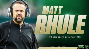 Matt Rhule hired by Baylor.