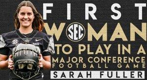 Sarah Fuller made history on Saturday.