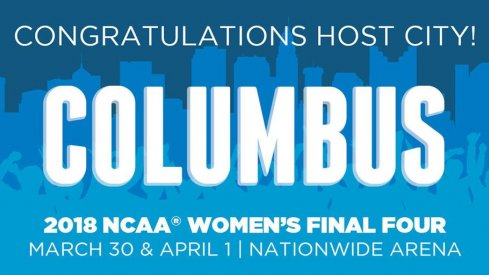 Columbus will host the 2018 Women's Final Four