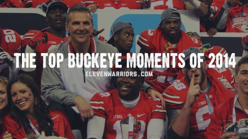 The Top Ohio State Buckeye Moments of 2014, presented by Eleven Warriors