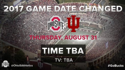 Ohio State's 2017 season opener at Indiana has been moved to Aug. 31.