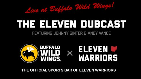 The Eleven Dubcast will be live at BW3's starting this week!
