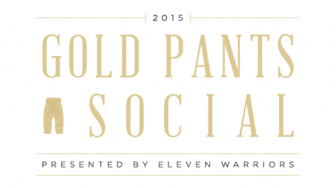 The Gold Pants Social 2015, Presented by Eleven Warriors