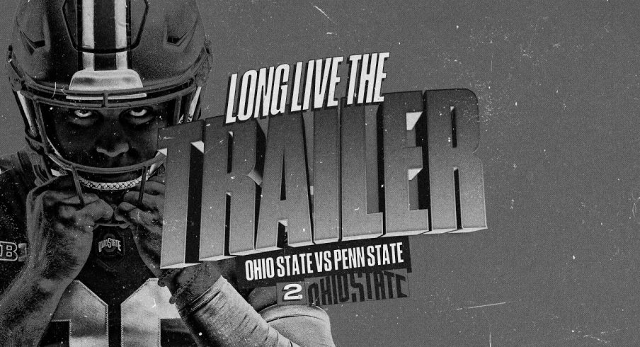 Ohio State's Penn State Game Trailer is Here and We're As ...