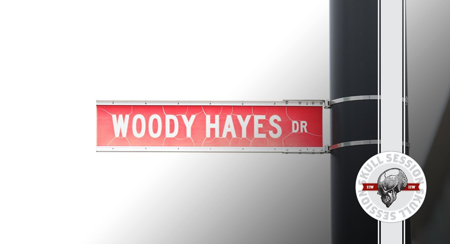 Woody Hayes drive is in today's skull session.