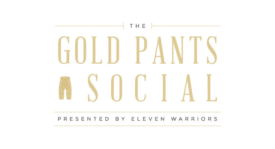 The Gold Pants Social presented by Eleven Warriors